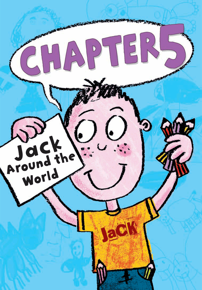 FIRST SNEAKY PEEK of Jack's book — Chapter 5–Jack Around the World