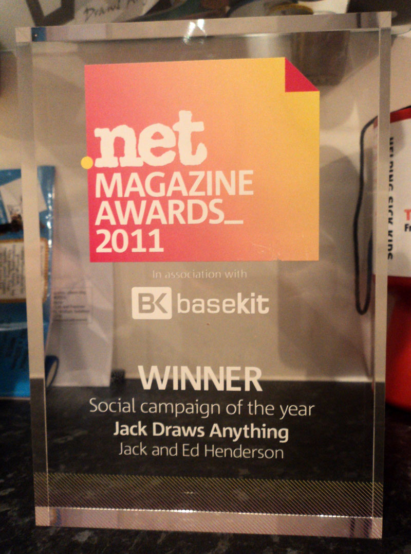 Our .net Award–.net Magazine Awards 2011–WINNER–Social campaign of the year–Jack Draws Anything–Jack and Ed Henderson